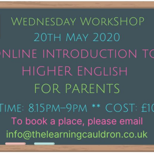 Wednesday workshop higher english for parents webinar 20 May 2020